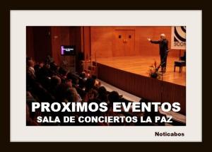 Pr ximos eventos en la sala de conciertos la paz noticabos for Sala clamores proximos eventos