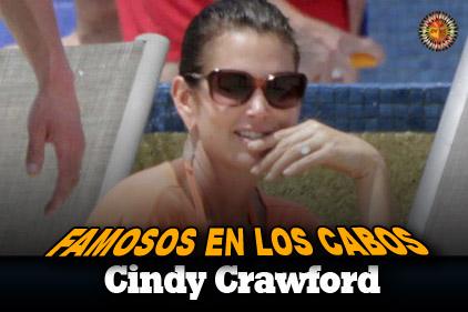 Famosos en Los Cabos:  Cindy Crawford