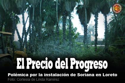 El precio del Progreso: polémica por la instalación de Soriana e
