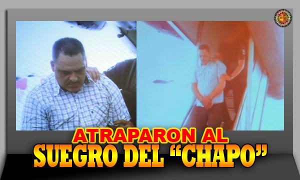 """Hoy atraparon al suegro de """"El Chapo"""", pero por otra parte ..."""