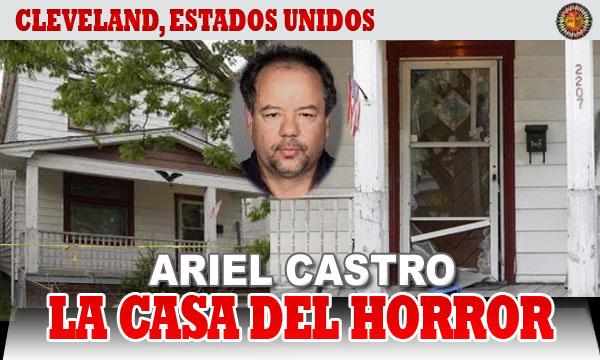 La Casa del Horror en Cleveland: así vivían las chicas raptadas