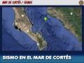 Sismo en el Mar de Cortés, entre Los Mochis y La Paz