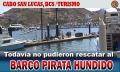 Todavía no pueden rescatar al barco pirata hundido en Cabo San L