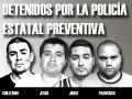Detenidos por la Policía Estatal Preventiva