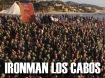 Ironman Los Cabos