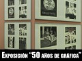 """Exposición """"50 años de gráfica"""""""