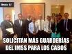 Solicitan más Guarderías del IMSS en Los Cabos, BCS