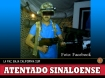 Atentado sinaloense en La Paz