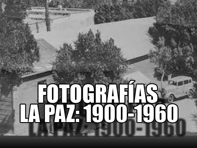 fotos-lapaz-1900-1960